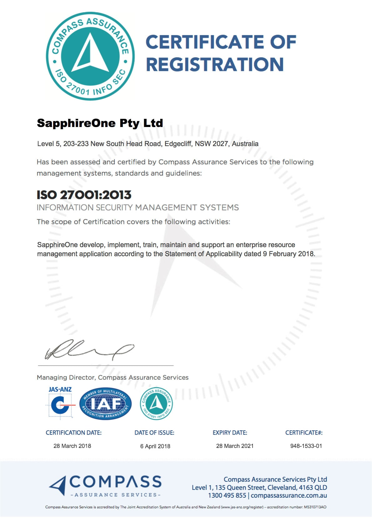 SapphireOne has been assessed and certified by Compass Assurance Services for ISO 27001
