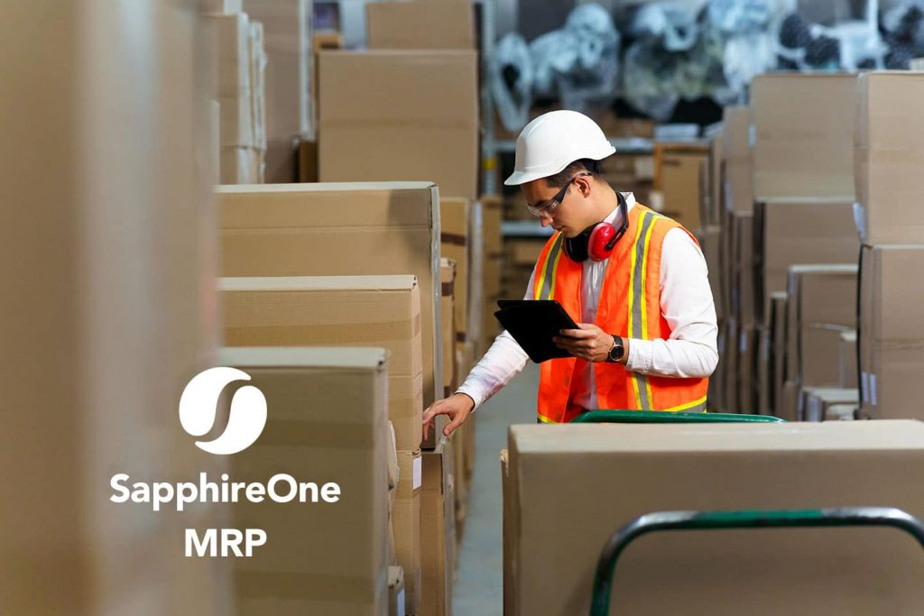 SapphireOne Material Requirements Planning (MRP) gives you total control of your inventory and production process.