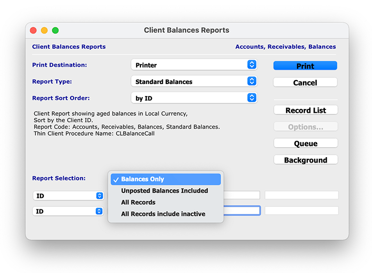 The Report Selection drop-down menu also allows you to select which Balance Report data you would like to report on, allowing you to get more granular and specific with your reporting capabilities.